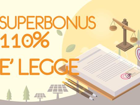 SUPERBONUS 110% è legge!