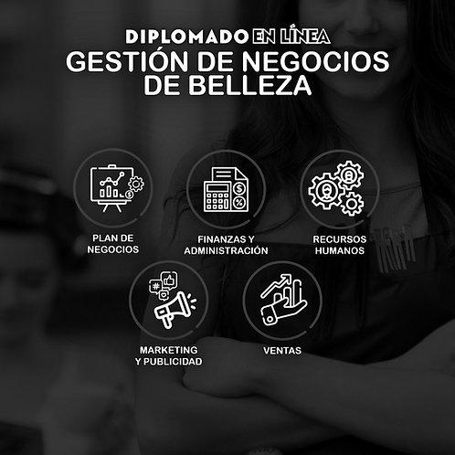 DIPLOMADO GESTIÓN DE NEGOCIOS DE BELLEZA