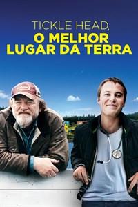 Sugestão de Filme pro Final de Semana: Tickle Head, O Melhor Lugar Da Terra