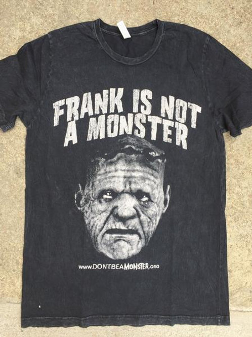 Frank Is Not A Monster T-Shirt