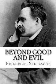 nietzsche b beyonf good and evil.jpg