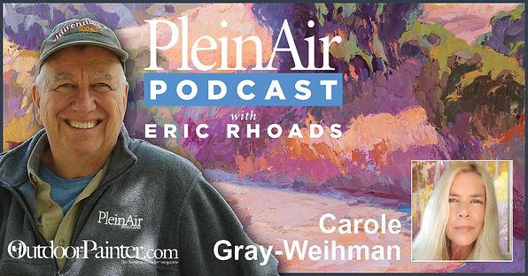 Plein Air Podcast with Eric Rhoads and Carole Gray-Weihman