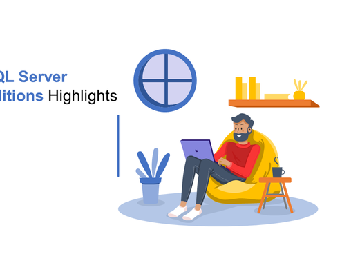 SQL Server - Server Editions Highlights