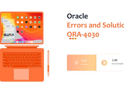 Resolving ORA-4030 Errors