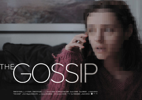 THE GOSSIP (link to trailer)