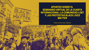 Apuntes sobre el seminario de la Cuarta Internacional: la comunidad LGBT y las protestas BLM