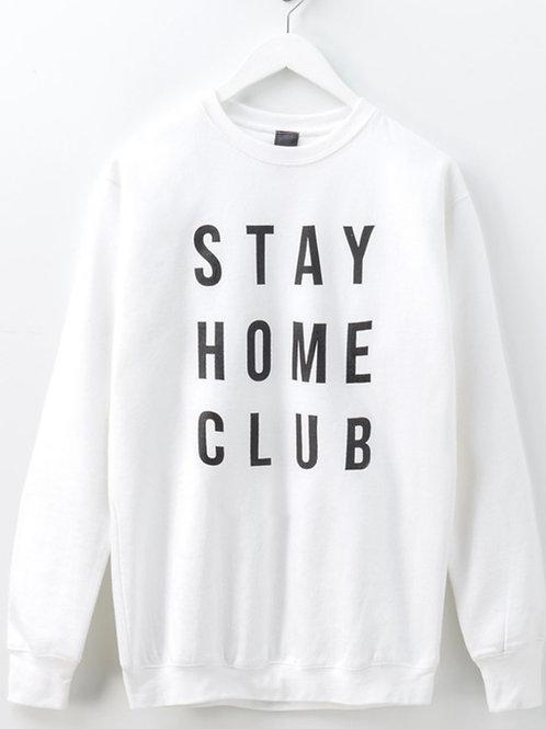 Stay At Home Club Sweatshirt