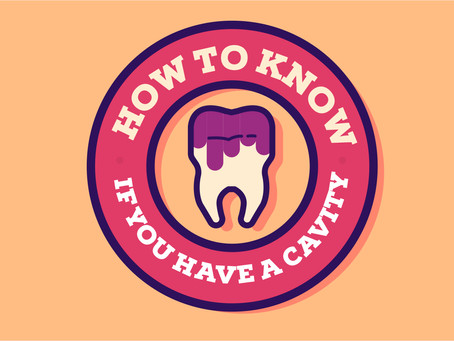 How to Know if You Have a Cavity