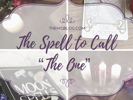 """A Spell to Call """"The One"""""""