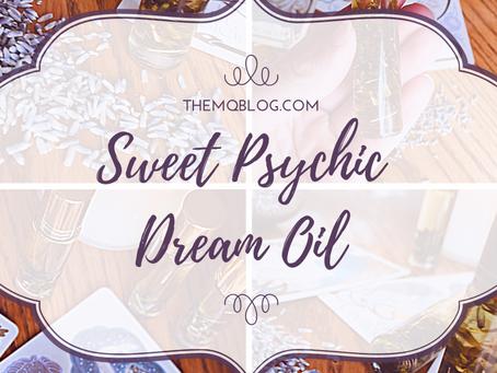 Sweet Psychic Dream Oil