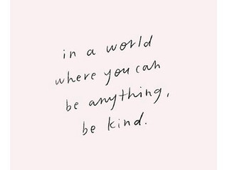 A week of concentrating on Kindness