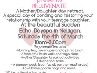 'Rejuvenate' a Mother/Daughter retreat.