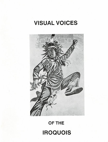 Visual Voices of the Iroquois
