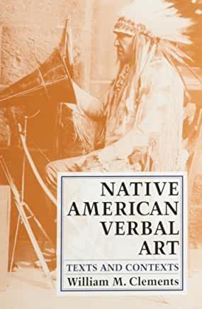Native American Verbal Art: Texts and ContextsPaperback