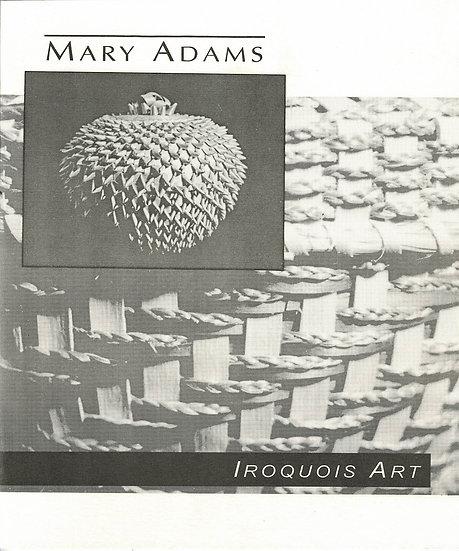 Mary Adams: Iroquois Art