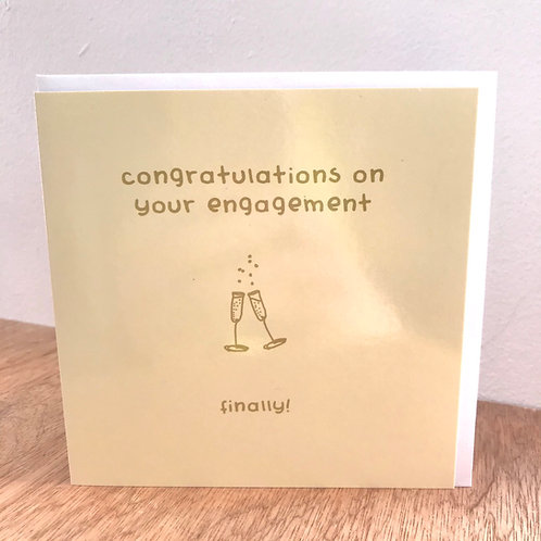 Engagement Finally Greeting Card
