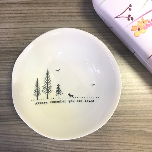 Always Remember You Are Loved Dish