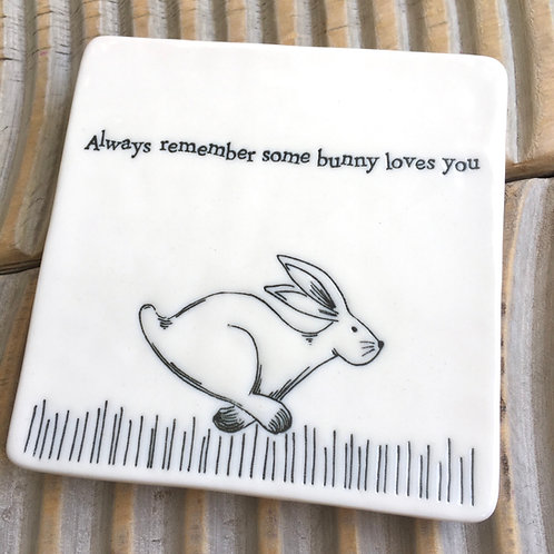 Always believe some bunny ;loves you porcelain east of india rabbit coaster