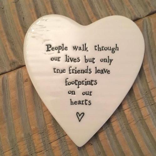 People Walk Through Our Lives Porcelain Friend Heart Coaster