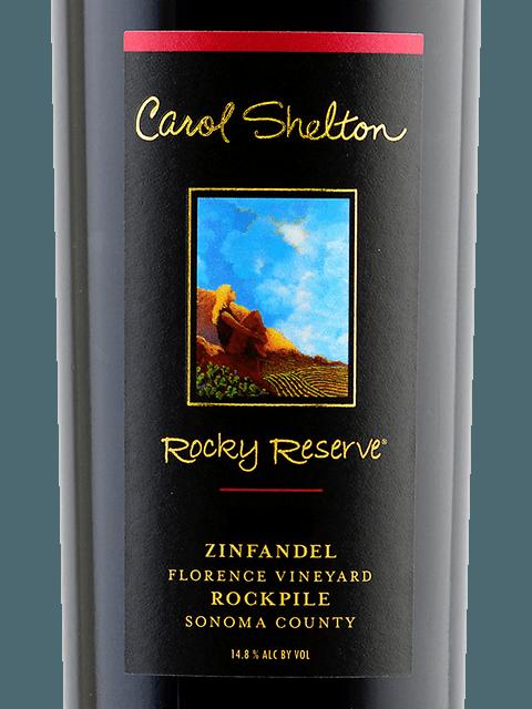 Carol Shelton Rocky Reserve Zinfandel, Florence Vnyd Rockpile 2017