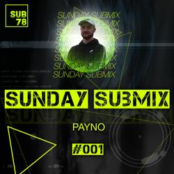 SUB78 SUNDAY SUBMIX Vol 001