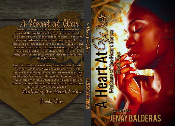 A Heart At War: Matters of the Heart Series (Book Two)