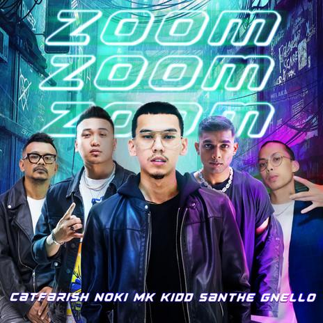 Cat Farish, Noki, MK, Kidd Santhe, Gnello - Zoom Zoom Zoom
