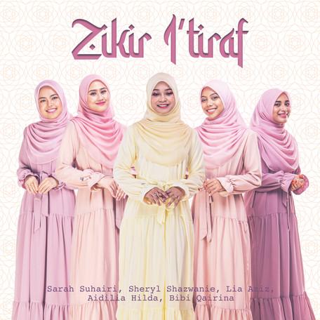 Zikir I'tiraf - Sarah Suhairi, Sheryl Shazwanie,Aidilia Hilda,Lia Aziz,Bibi Qairina