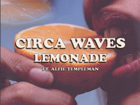 "REVIEW: ""lemonade,"" the collab from circa waves + alfie templeman, is as refreshing as its namesake"