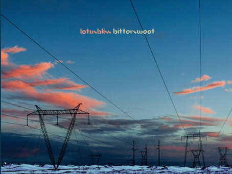 """REVIEW: """"bittersweet,"""" the unflinching and otherworldly new EP from lotusbliss"""