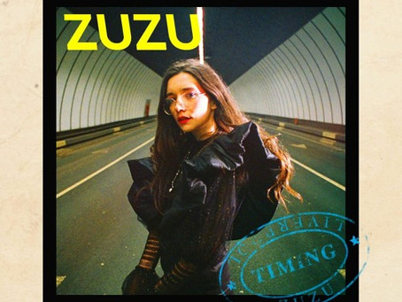 """REVIEW: the first single in 2021 from Liverpool's Zuzu, titled """"Timing,"""" is finally here"""