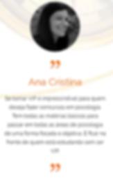 Depoimento da Ana Cristina sobre o Sistema VIP