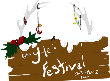 The Infamous Yule Festival Begins!