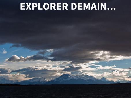 Devenons les exploratrices et explorateurs de notre futur...