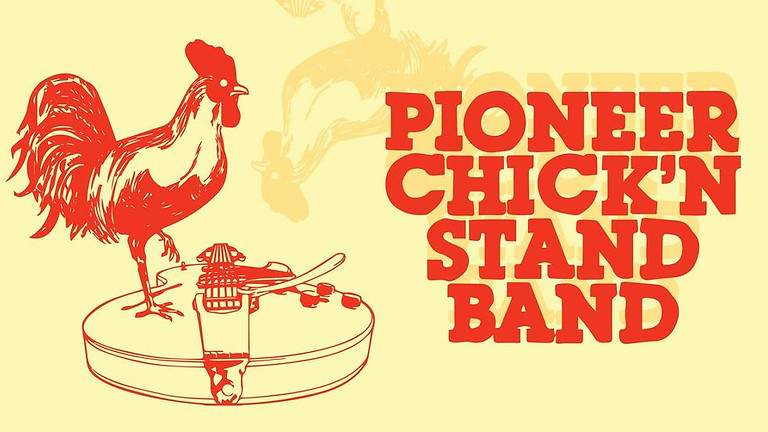 The Pioneer  Chick'n Stand Band at Ferus!