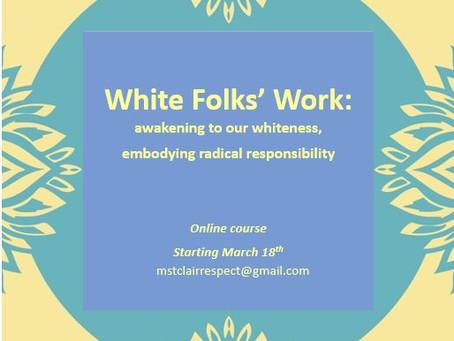 White Folks' Work