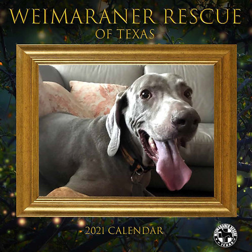 2021 Weimaraner Rescue of Texas Calendar
