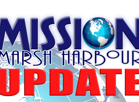 Marsh Harbour Update: