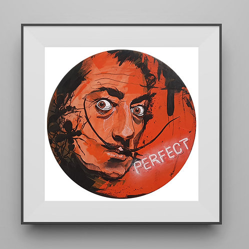 HAVE NO FEAR OF PERFECTION | Print - Limited Edition