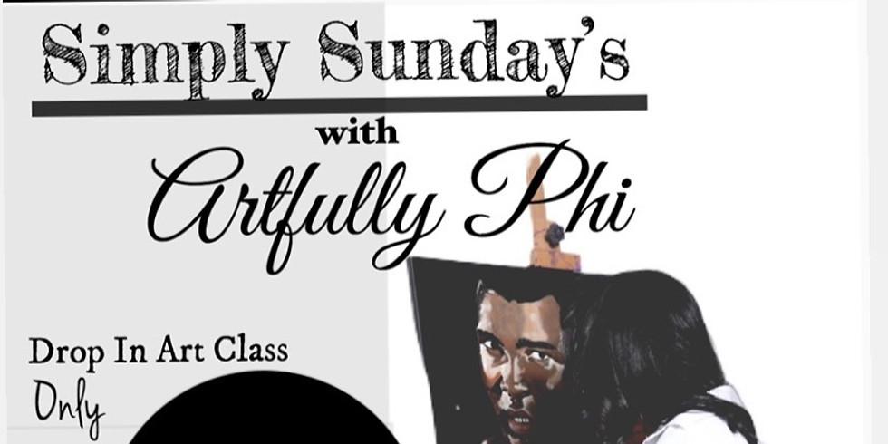 Simply Sundays w/Artfully Phi