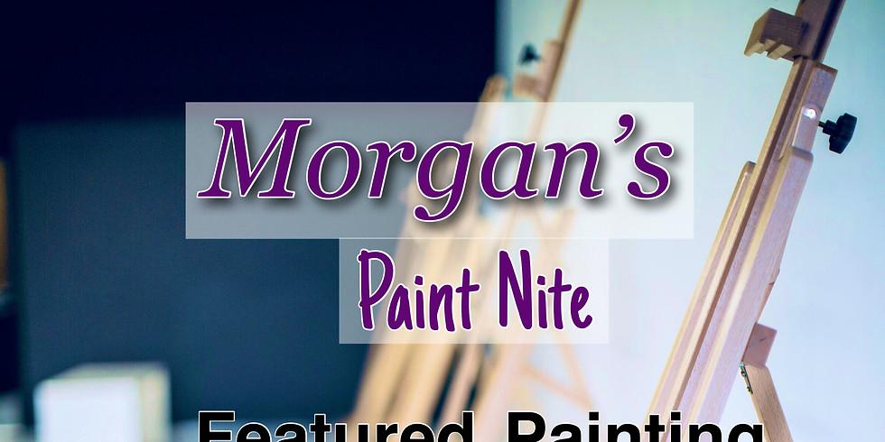 Morgan's Paint NIte
