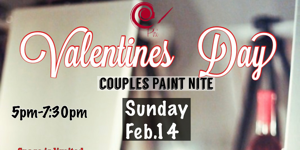 VALENTINES DAY COUPLES PAINT NITE