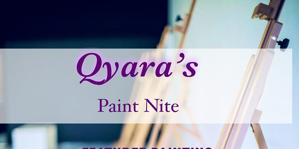 Qyara Paint NIte