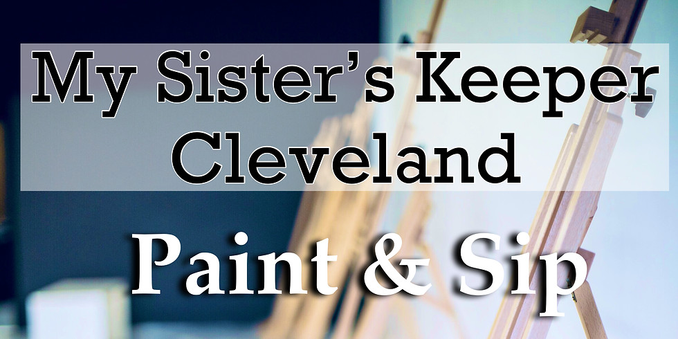 My Sister's Keeper Cleveland Paint & Sip