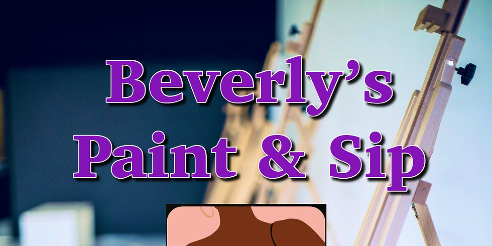 Beverly's Paint & Sip