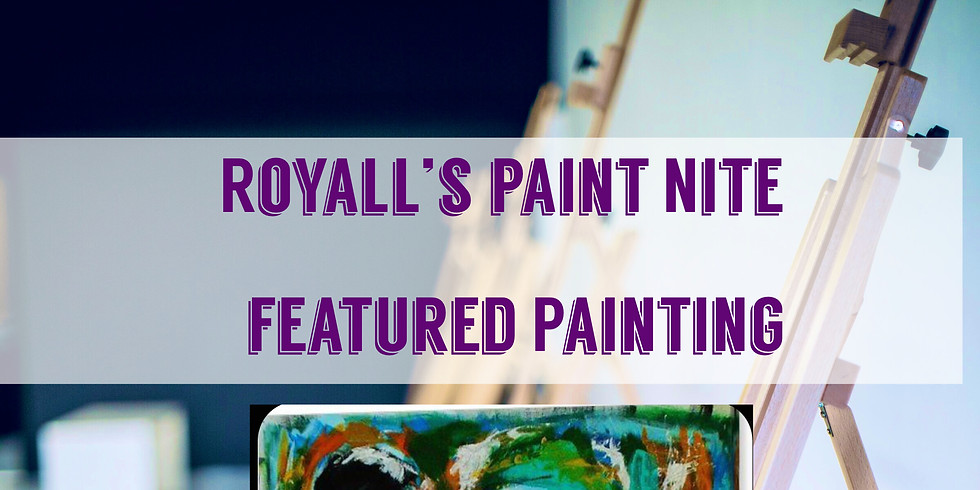 Royall's Paint Nite
