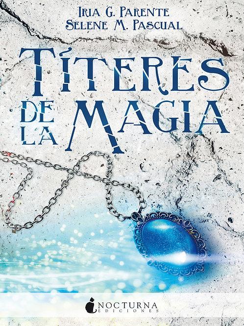 Títeres de la magia de Iria G. Parente y Selene M. Pascual