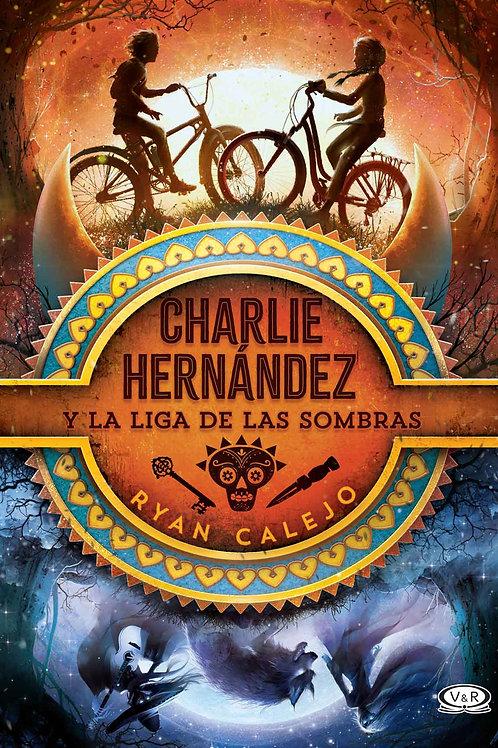 Charlie Hernández y la liga de las sombras de Ryan Calejo