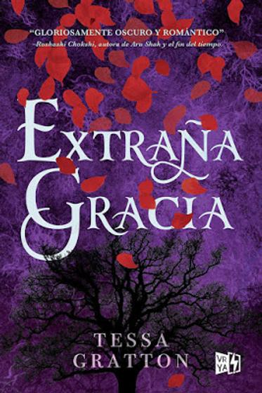 Extraña Gracia de Tessa Gratton