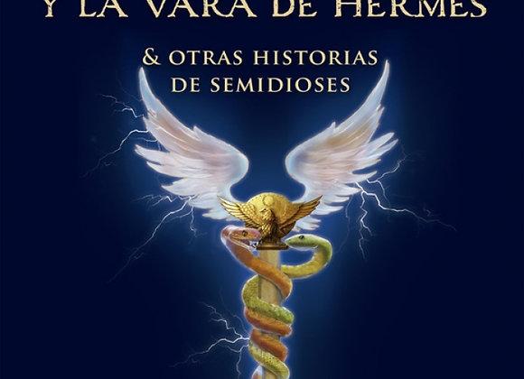 Percy Jackson y la vara de Hermes de  Rick Riordan